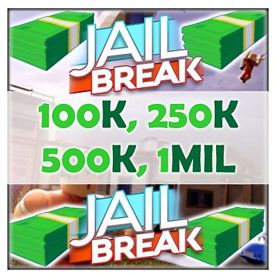 Roblox Jailbreak 100k 250k 500k 1mil Money Cash Dollars