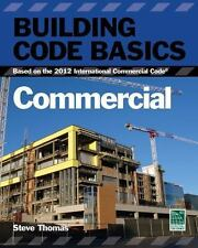 Building Code Basics Commercial : Based on the 2012 International Building