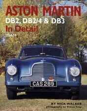 Aston Martin: DB2,DB2/4 and DB3 in Detail 1950-1959 by Nick Walker (Hardback,...