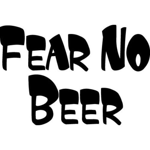Fear No Beer Funny Vinyl decal Gift Free shipping