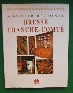 Mobilier Regional Bresse Franche Comte Edith Mannoni 1999 Massin Glr87ery-07155429-968524876