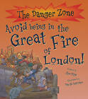 Avoid Being in the Great Fire of London! by Jim Pipe (Paperback, 2010)