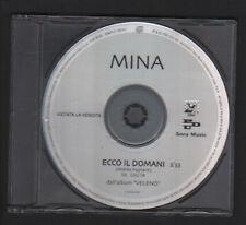 CD SINGOLO PROMO MINA ECCO IL DOMANI 2002 PDU SONY DAL LP VELENO MADE IN AUSTRIA