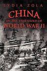 China on the Threshold of World War II by Lydia Koohtin (Paperback / softback, 2012)