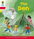 Oxford Reading Tree: Level 4: More Stories C: the Den by Mr. Alex Brychta, Roderick Hunt (Paperback, 2011)
