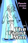 The Front Man 9780595381951 by Pamela Louise Lee Book