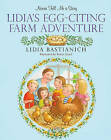 Nonna Tell Me a Story: Lidia's Egg-citing Farm Adventure by Lidia Bastianich, Renee Graef (Hardback, 2015)