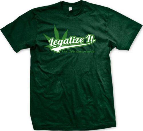Legalize It Yes We Cannabis 420 Weed Pot High Funny Mens T-shirt