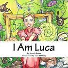 I Am Luca by Brandy Brune (Paperback / softback, 2015)