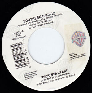 """SOUTHERN PACIFIC - Reckless Heart 7"""" 45"""