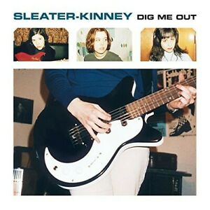 SLEATER-KINNEY - DIG ME OUT  CD NEUF