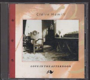 CLAIRE HAMILL Love In The Afternoon 1988 CD NICK MAGNUS PROG FOLK NO BARCODE - Leek, Nederland - Staat: Goed: Een object dat is gebruikt, maar zich in goede staat bevindt. De hoes kan licht zijn beschadigd en kan slijtplekken, krassen of scheuren vertonen. Het inlegvel en het cd-boekje zijn aanwezig. De vhs- of dvd-hoes is inbegrepe - Leek, Nederland