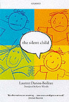 The Silent Child: Bringing Language to Children Who Cannot Speak-ExLibrary