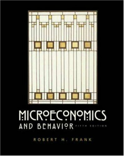 Microeconomics and Behavior by Frank, Robert H.