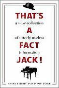 That-039-s-a-Fact-Jack-Revised-amp-Updated-by-Harry-Bright-Jakob-Anser