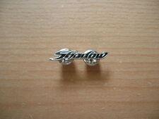 Pin Anstecker Honda Shadow Schriftzug Logo Motorrad Art. 0950 Motobike Moto