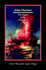 The Eaglet in the Americas by John Mariner (Paperback, 2005)