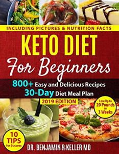 Keto Diet For Beginners: 800+ Easy and Delicious Recipes ...