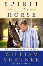 Spirit of the Horse: A Celebration in Fact and Fable, Shatner, William Book