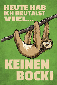 Today Keinen Stand - Sloth Tin Sign Shield Metal 20 X 30 CM W1167