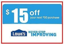 TWO(2x) $15 off $50 Lowes Discount (ONLINE ONLY) Expire 5/27/17