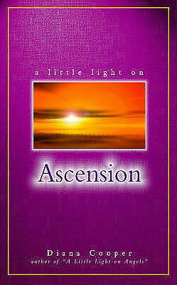 """AS NEW"" Cooper, Diana, A Little Light on Ascension Book"