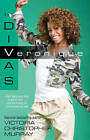 Veronique: The Divas by Victoria Christopher Murray (Paperback, 2009)