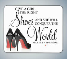 THE RIGHT SHOES MARILYN MONROE QUOTE MOUSE MAT MOUSE PAD COMPUTER PC GAMING GIFT