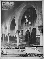 PUBLICITÉ 1932 Cie NAVIGATION PAQUET CROISIÈRES EN PAQUEBOT MAROC PAR MARSEILLE