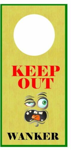 Adult Door Hanger  ~ Various colours /& names Rude KEEP OUT..