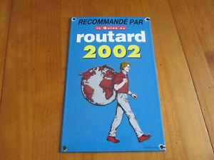 Plaque-emaillee-Le-Guide-du-ROUTARD-2002-plaque-d-039-occasion-qui-a-ete-posee