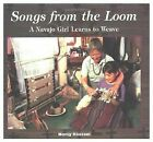 We Are Still Here Ser. Native Americans Today: Songs from the Loom : A Navajo Girl Learns to Weave by Monty Roessel (1995, Hardcover)