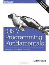 iOS 7 Programming Fundamentals: Objective-C, Xcode