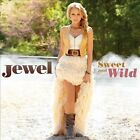 Sweet and Wild by Jewel (CD, Jun-2010, Valory)