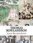 Thomas Rowlandson by Lacey Belinda Smith (Paperback / softback, 2015)