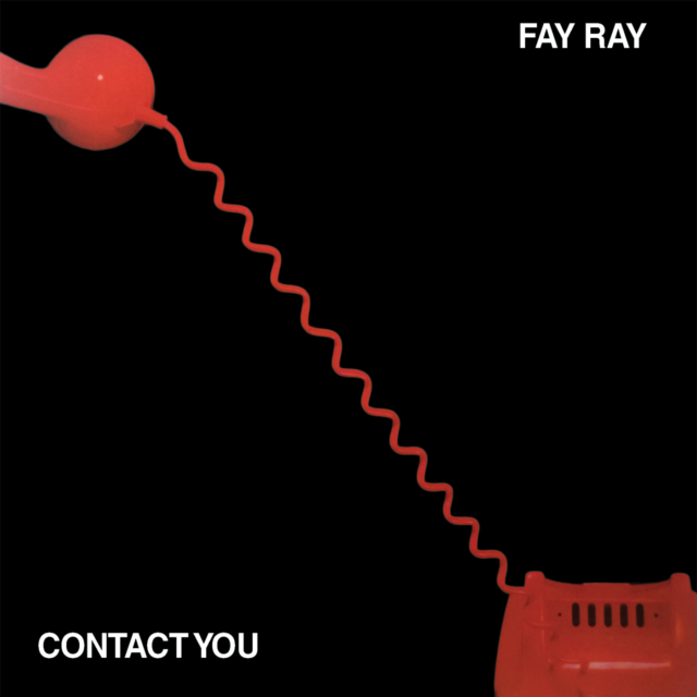 Fay Ray - Contact You. 1st release on CD c/w 5 bonus tracks. Not a bootleg!!!