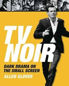 TV-NOIR-DARK-DRAMA-ON-THE-SMALL-SCREEN-HARDCOVER-TWILIGHT-ZONE-FUGITIVE-KOLCHAK