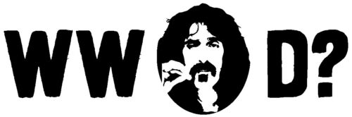 What would Frank Zappa Do vinyl decal sticker car bumper Mothers of Invention