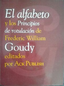El-Alfabeto-Y-Los-Principios-De-Rotulacion-Frederic-William-Goudy-Spain-Book