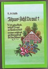 Tohuss söchst du wat  Gedichte Rüsch 1989  Niederelbe  Plattdeutsch