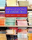 Mini-Lessons for Literature Circles by Nancy Steineke, Harvey Daniels (Paperback, 2004)