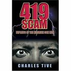 419 Scam Exploits of The Nigerian Con Man Book Charles Tive PB 0595413862