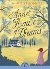 Anne's House of Dreams by L Montgomery (Paperback, 2015)