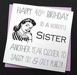 Image Is Loading Funny Rude Retro Birthday Card Sister Friend Auntie