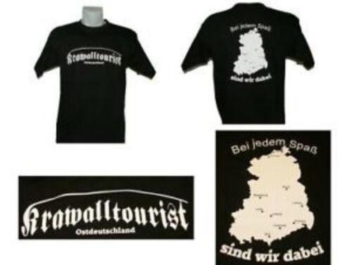 T-Shirt Krawalltourist Ostdeutschland bei jedem Spaß sidn wir dabei Ultras hools