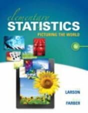 Elementary Statistics : Picturing the World by Ron Larson and Betsy Farber...