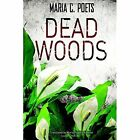 Dead Woods by Amazon Publishing (Paperback, 2015)