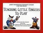Teaching Little Fingers to Play (2000, Taschenbuch)