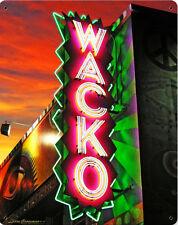 WACKO Neon Metal Sign