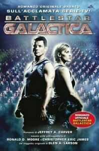 Battlestar Galactica Roman Officiel Livre Multiplayer